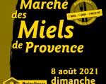 Le marché des Miels de Provence de Mouans-Sartoux, c'est le 8 août 2021 !